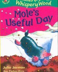 Mole's Useful Day